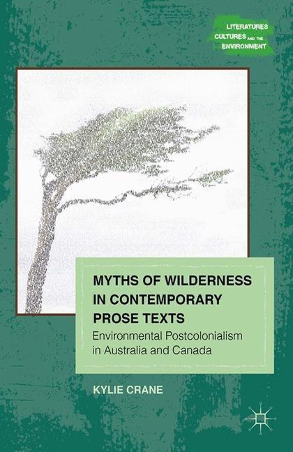 Abbildung von Crane | Myths of Wilderness in Contemporary Narratives | 1st ed. 2012 | 2012