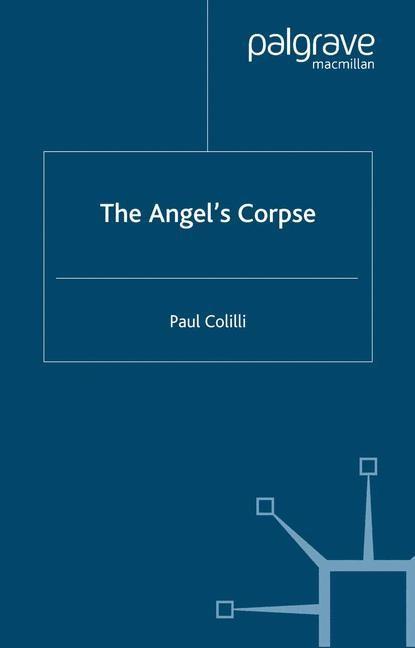 Abbildung von Colilli | The Angel's Corpse | Softcover reprint of the original 1st ed. 1999 | 1999