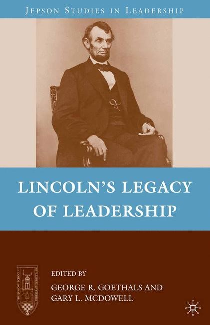 Abbildung von Goethals | Lincoln's Legacy of Leadership | 1st ed. 2010 | 2010