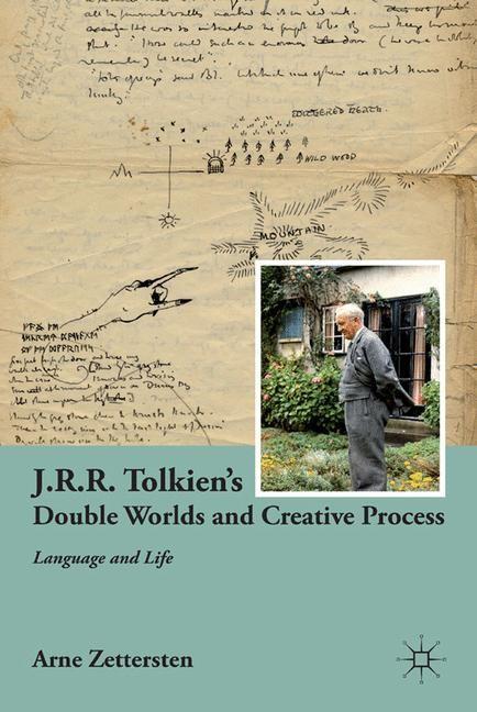 Abbildung von Zettersten   J.R.R. Tolkien's Double Worlds and Creative Process   1st ed. 2011   2011