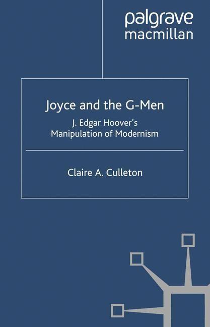 Abbildung von Culleton | Joyce and the G-Men | Softcover reprint of the original 1st ed. 2004 | 2004