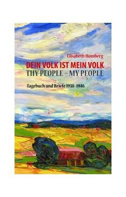 Abbildung von Hömberg   Dein Volk ist mein Volk. Thy People - My People   2016   Tagebuch und Briefe 1938-1946A...