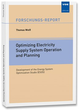 Abbildung von Weiß | Optimizing Electricity Supply System Operation and Planning | Neuerscheinung | 2016 | Development of the Energy Syst...