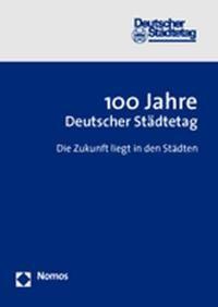 Abbildung von 100 Jahre Deutscher Städtetag | 2005