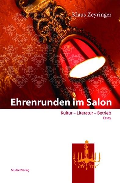 Abbildung von Zeyringer | Ehrenrunden im Salon | 2007