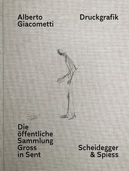 Abbildung von Meyer | Alberto Giacometti - Druckgrafik | 2016 | Die öffentliche Sammlung Gross...
