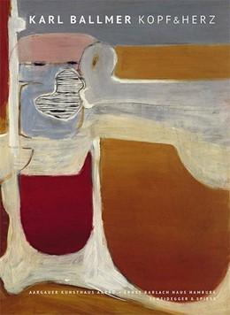 Abbildung von Schmutz | Karl Ballmer - Kopf und Herz | 2016 | 1891-1958
