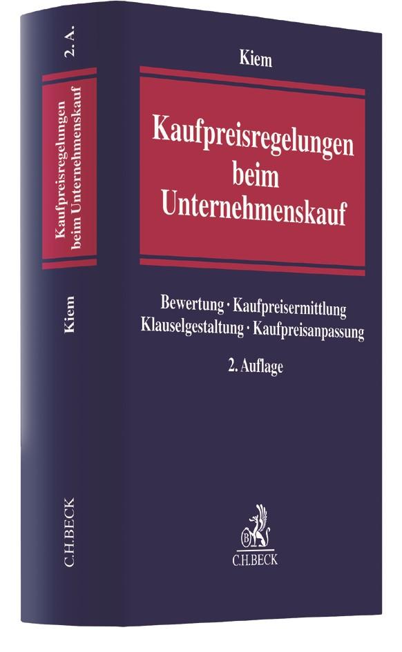Kaufpreisregelungen beim Unternehmenskauf | Kiem | 2. Auflage, 2018 | Buch (Cover)