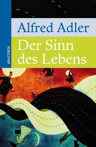 Der Sinn des Lebens | Adler, 2008 | Buch (Cover)