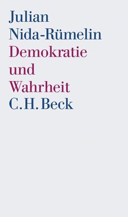 Abbildung von Nida-Rümelin, Julian | Demokratie und Wahrheit | 2006
