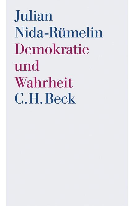 Cover: Julian Nida-Rümelin, Demokratie und Wahrheit