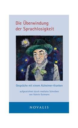 Abbildung von Gutmann   Die Überwindung der Sprachlosigkeit   2. Auflage   2015   beck-shop.de
