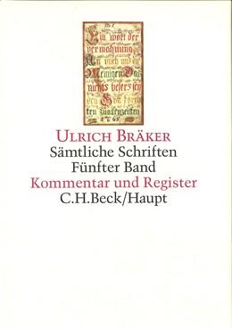 Abbildung von Bräker, Ulrich | Sämtliche Schriften, Band 5: Kommentar und Register | 2010