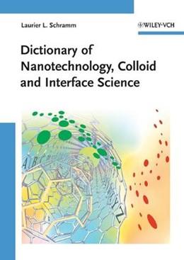 Abbildung von Schramm | Dictionary of Nanotechnology, Colloid and Interface Science | 2008