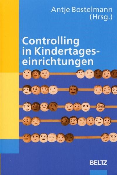Controlling in Kindertageseinrichtungen | Bostelmann, 2010 | Buch (Cover)