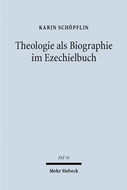Abbildung von Schöpflin | Theologie als Biographie im Ezechielbuch | 2002 | Ein Beitrag zur Konzeption alt... | 36