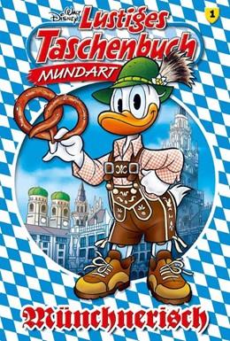 Abbildung von Disney   Lustiges Taschenbuch Mundart - Münchnerisch   1. Auflage   2016   beck-shop.de