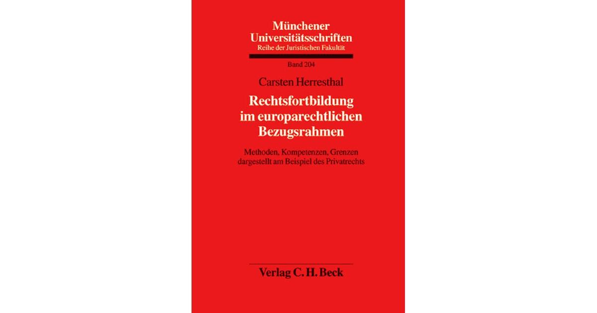 Rechtsfortbildung im europarechtlichen Bezugsrahmen | Herresthal ...