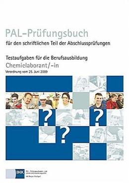 Abbildung von PAL-Prüfungsbuch Chemielaborant   2. Auflage   2016   beck-shop.de