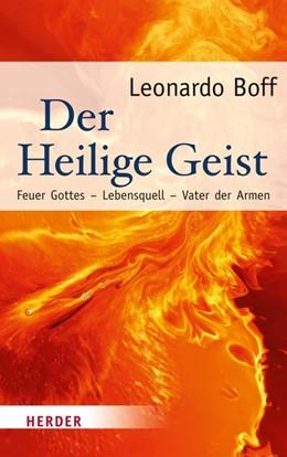 Abbildung von Boff | Der Heilige Geist | 1. Auflage | 2016 | Feuer Gottes - Lebensquell - V...