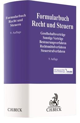 Abbildung von Formularbuch Recht und Steuern | 9., neu bearbeitete und erweiterte Auflage | 2018 | Gesellschaftsverträge, Sonstig...