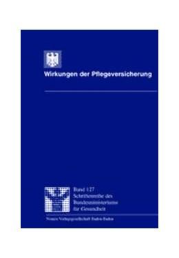 Abbildung von / Schneekloth / Müller | Wirkungen der Pflegeversicherung | 2000 | Forschungsprojekt im Auftrag d... | 127
