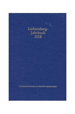 Abbildung von Joost / Neumann   Lichtenberg-Jahrbuch 2008   2008   Herausgegeben im Auftrag der L...