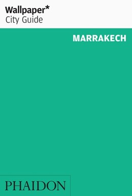 Abbildung von Wallpaper | Wallpaper* City Guide Marrakech | 5. Auflage | 2016 | beck-shop.de