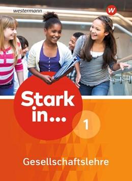 Abbildung von Stark in Gesellschaftslehre 1. Schülerband | 1. Auflage | 2017 | beck-shop.de