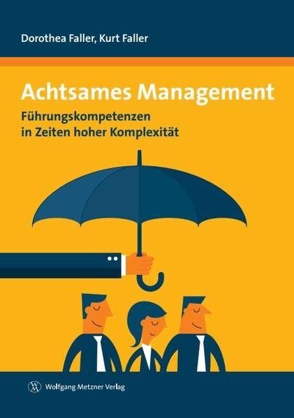 Achtsames Management | Faller / Faller, 2018 | Buch (Cover)
