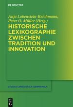 Historische Lexikographie zwischen Tradition und Innovation | Lobenstein-Reichmann / Müller, 2016 | Buch (Cover)