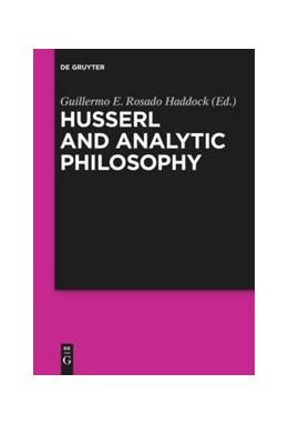 Abbildung von Rosado Haddock | Husserl and Analytic Philosophy | 1. Auflage | 2016 | beck-shop.de
