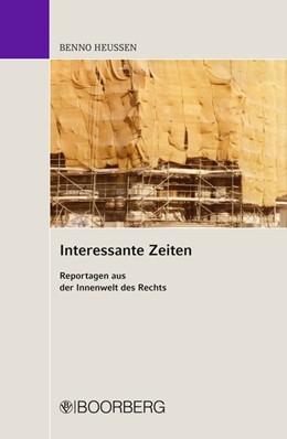 Abbildung von Heussen / Heussen   Interessante Zeiten   1. Auflage   2013   beck-shop.de