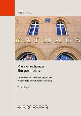 Abbildung von Gläser / Fleckenstein / Löffler   Karrierechance Bürgermeister   2015   Leitfaden für die erfolgreiche...