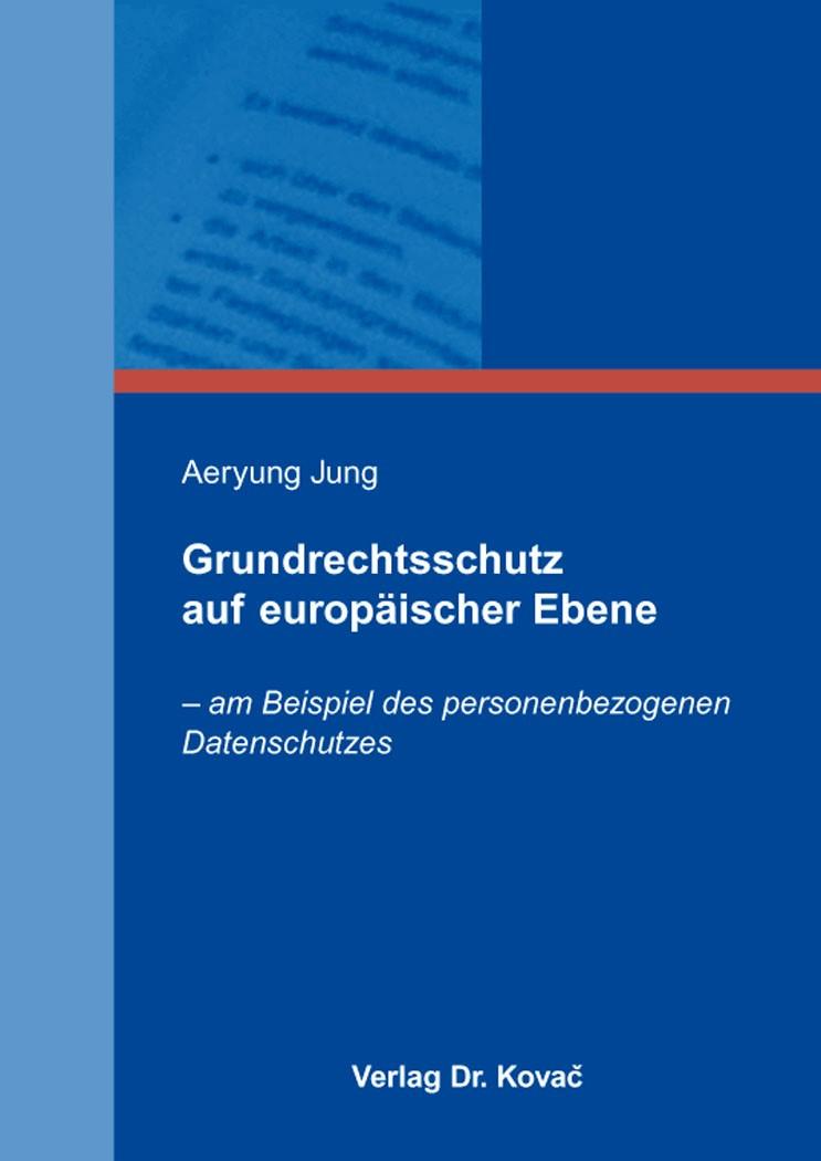 Abbildung von Jung | Grundrechtsschutz auf europäischer Ebene | 2016