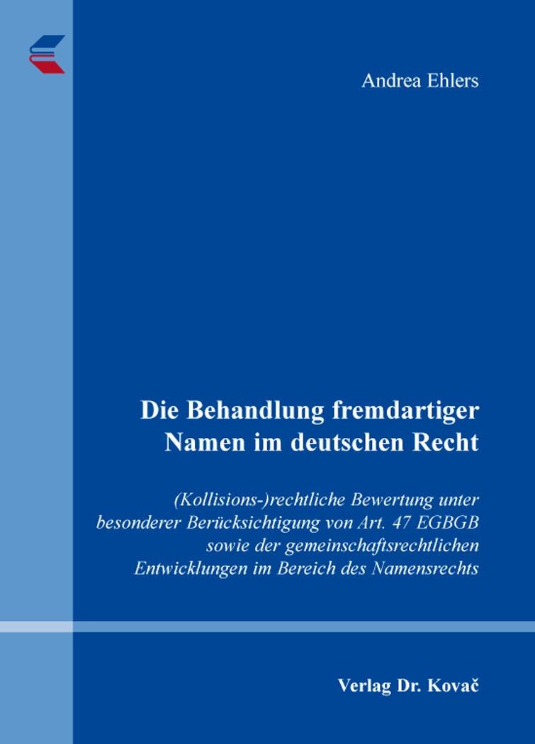 Abbildung von Ehlers   Die Behandlung fremdartiger Namen im deutschen Recht   2016