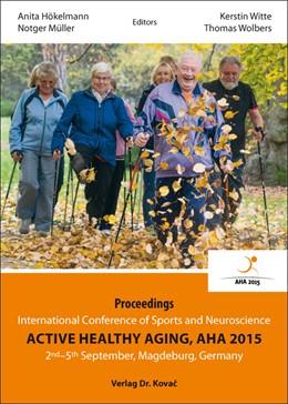 Abbildung von Hökelmann / Müller / Witte / Wolbers | Active Healthy Aging | 2016