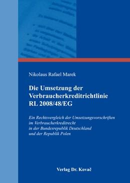 Abbildung von Marek | Die Umsetzung der Verbraucherkreditrichtlinie RL 2008/48/EG | 2016