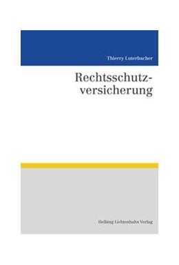 Abbildung von Luterbacher | Rechtsschutzversicherung | 1. Auflage | 2018 | beck-shop.de