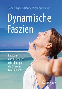 Abbildung von Egger / Schoberwalter   Dynamische Faszien   1. Auflage   2017   beck-shop.de