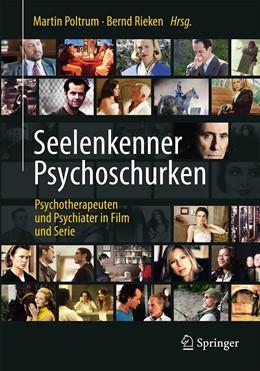 Abbildung von Poltrum / Pritz | Seelenkenner Psychoschurken | 2016 | Psychotherapeuten und Psychiat...