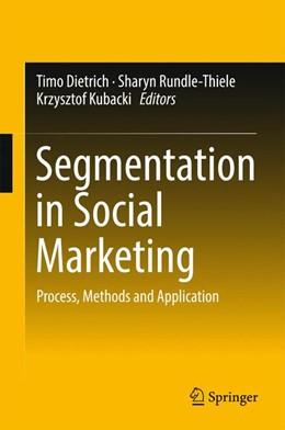 Abbildung von Dietrich / Rundle-Thiele | Segmentation in Social Marketing | 1. Auflage | 2016 | beck-shop.de
