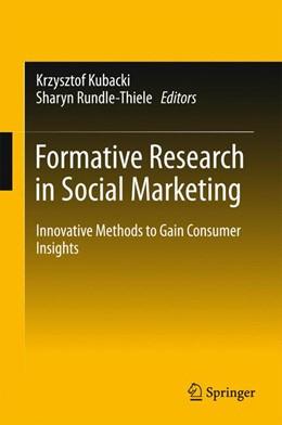 Abbildung von Kubacki / Rundle-Thiele | Formative Research in Social Marketing | 1. Auflage | 2016 | beck-shop.de