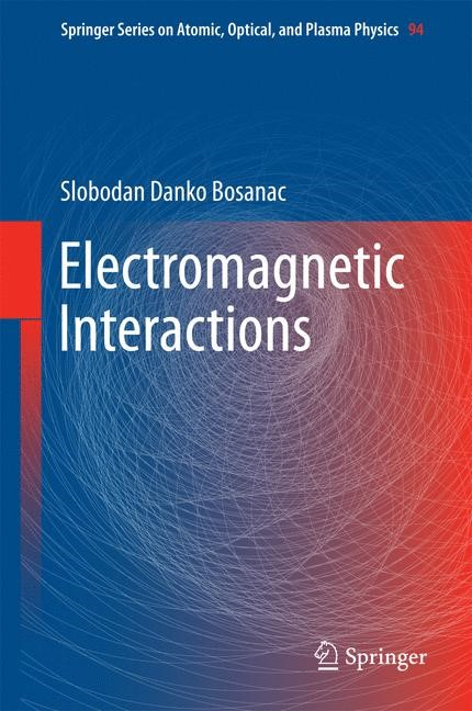 Electromagnetic Interactions | Bosanac, 2016 | Buch (Cover)