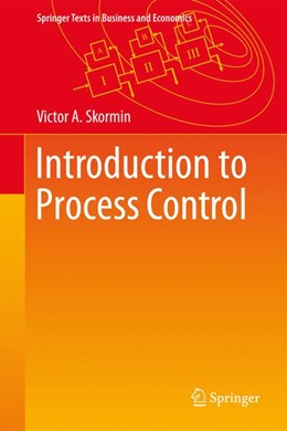Abbildung von Skormin | Introduction to Process Control | 1. Auflage | 2016 | beck-shop.de