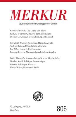 Abbildung von Demand | MERKUR Deutsche Zeitschrift für europäisches Denken. Nr. 806, Heft Juli 2016 | 1. Auflage | 2016 | beck-shop.de