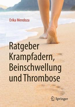 Abbildung von Mendoza | Ratgeber Krampfadern, Beinschwellung und Thrombose | 2016