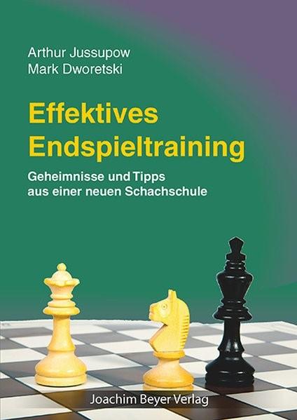 Effektives Endspieltraining | Jussupow / Dworetski | 5. Auflage, 2016 | Buch (Cover)