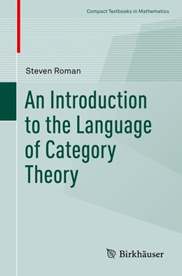 Abbildung von Roman | An Introduction to the Language of Category Theory | 1. Auflage | 2017 | beck-shop.de