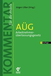 AÜG | Ulber (Hrsg.) | 5. Auflage, 2017 | Buch (Cover)